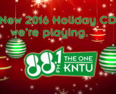 List of 2016 holiday CDs you're hearing on KNTU