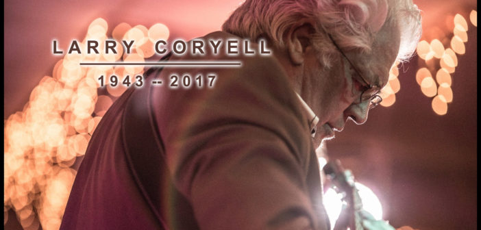 Jazz fusion guitarist Larry Coryell dies in NYC at age 73